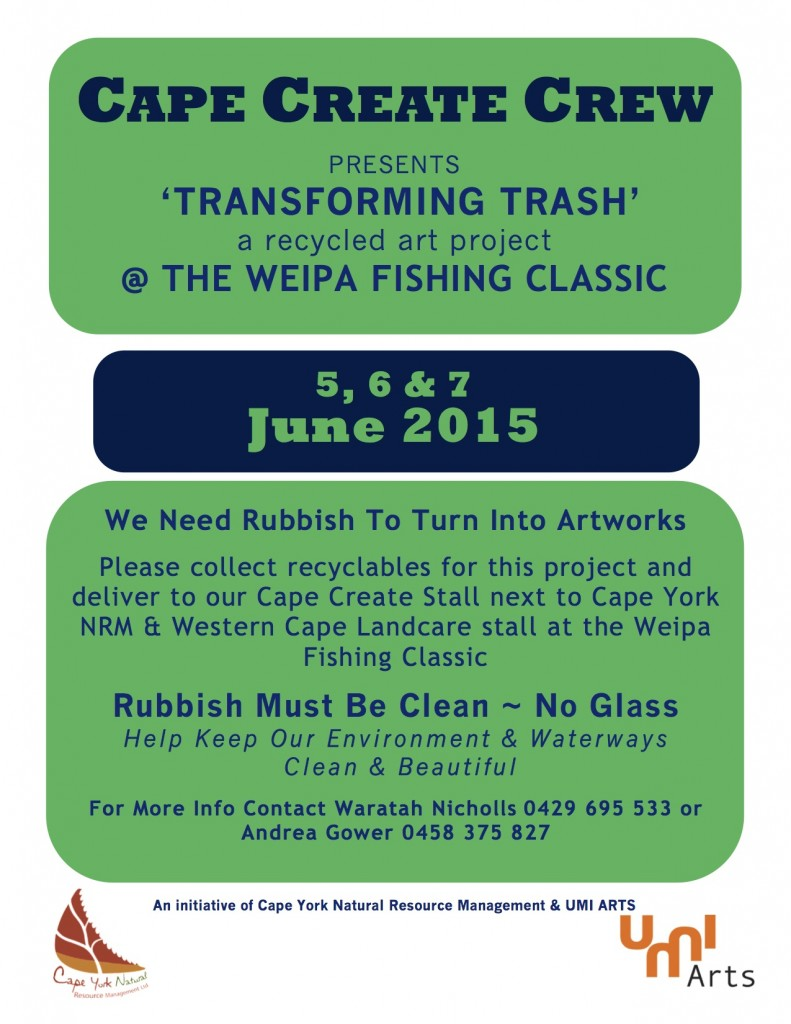 Comms Flier Transforming Trash Rubbish Collection Weipa May 2015